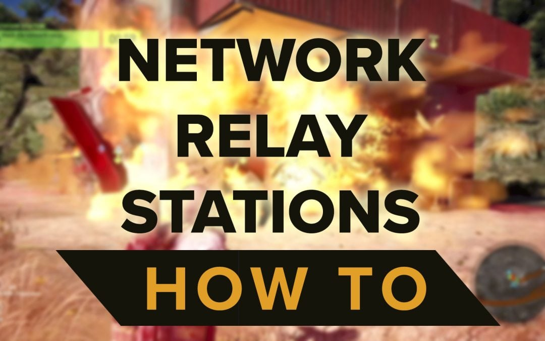 GUIDE: How to beat Network Relay Stations (with video) – GHOST RECON WILDLANDS
