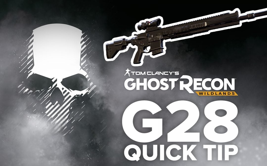 G28 location and details – Quick Tip for Ghost Recon: Wildlands