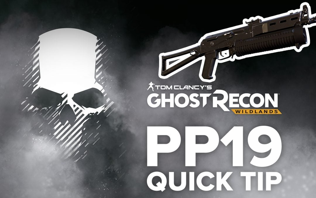 PP19 location and details – Quick Tip for Ghost Recon: Wildlands