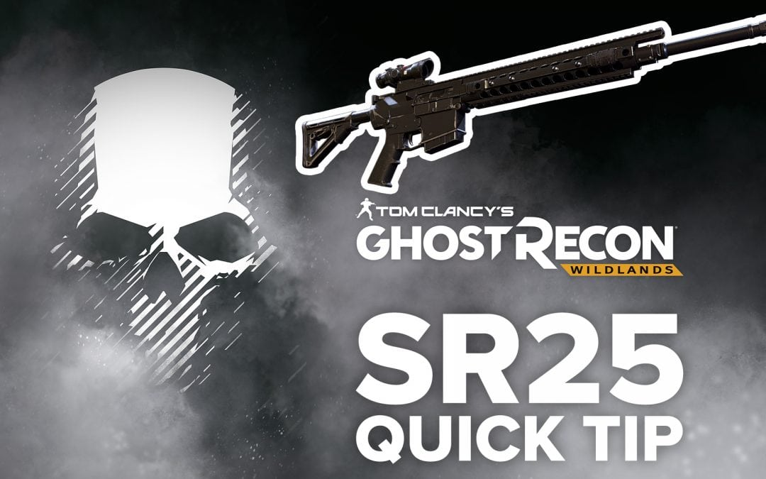 SR25 location and details – Quick Tip for Ghost Recon: Wildlands