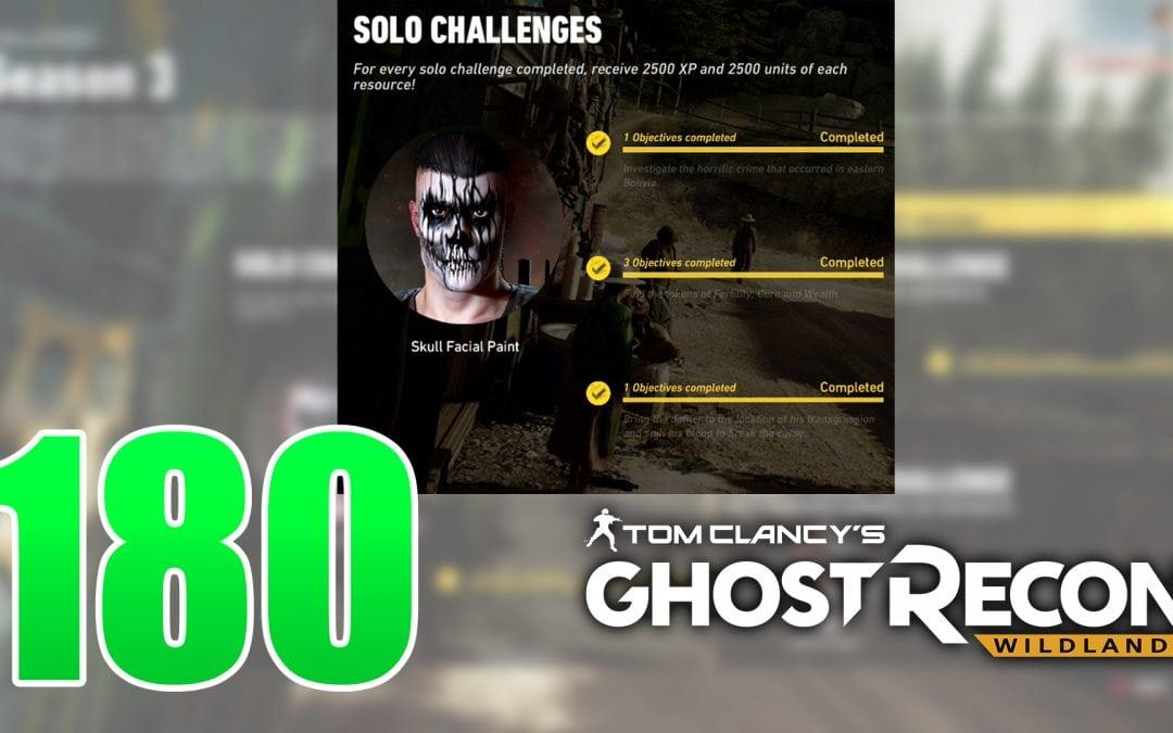 Ep 180 Season 3 Bonus Episode Witches Solo Challenge 3 – GHOST RECON WILDLANDS
