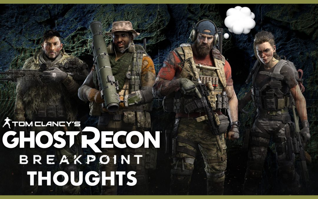 Ghost Recon Breakpoint announcement – my thoughts